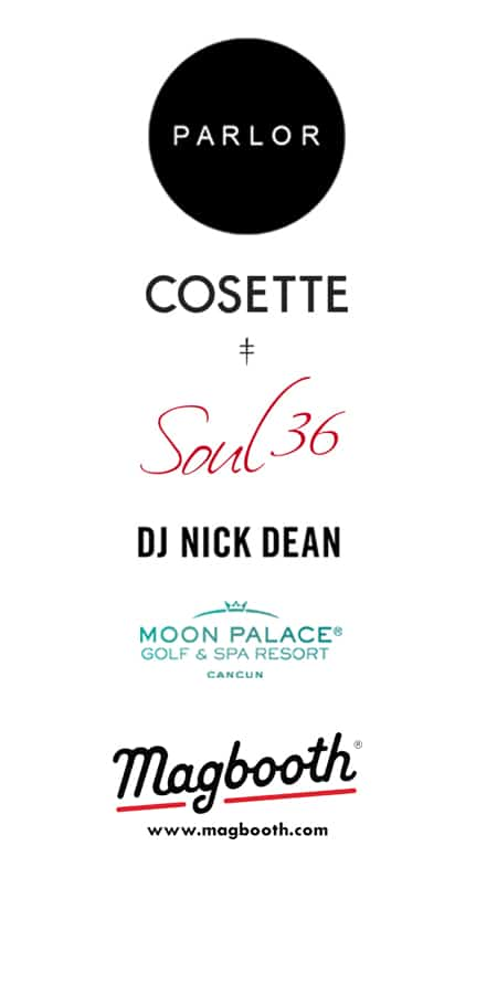 MAN'edged Magazine NYFWM event sponsors featuring Parlor, Cosette, Soul 36, DJ Nick Dean, Moon Palace Gold & Spa Palace Resorts, Magbooth