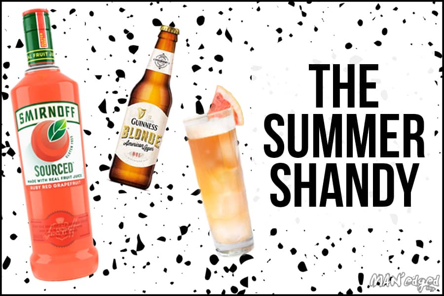 Smirnoff sourced bottle, guinness blonde beer featured in the Summer Shandy best summer cocktail for MAN'edged Magazine